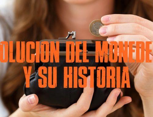 Evolución del Monedero y su Historia